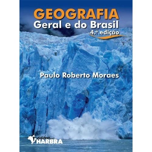 LIVRO GEOGRAFIA GERAL E DO BRASIL 4º EDIÇÃO
