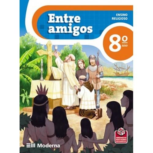 LIVRO ENTRE AMIGOS 8ºANO